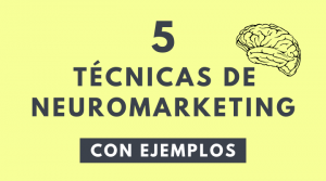 tecnica de neuromarketing con ejemplos