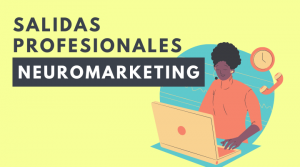 salida profesional en neuromarketing